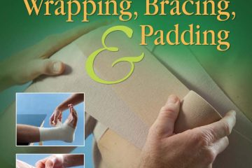 Orthopedic Taping, Wrapping, Bracing Padding 4th Edition Free Download