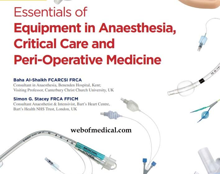 Essentials of Equipment in Anaesthesia Critical