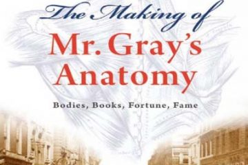 The Making of Mr. Grays's Anatomy in PDF format