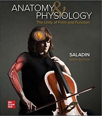 SALADIN's Anatomy & Physiology edition 9