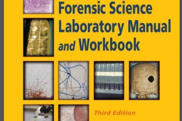 Forensic Science Laboratory Manual and Workbook 3rd Edition